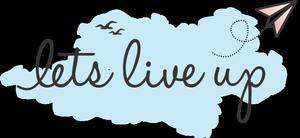 Lets Live Up!